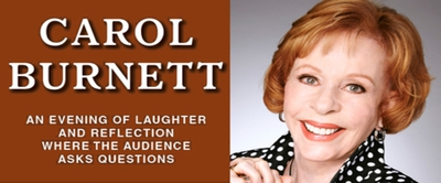 CAROL BURNETT is coming to the TILLES CENTER for 2 shows...