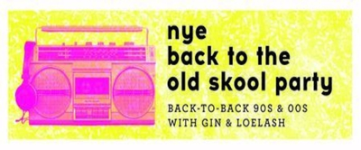 NYE Back to the Old Skool Party